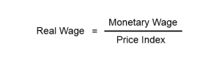 Real Wage and Monetary Wage