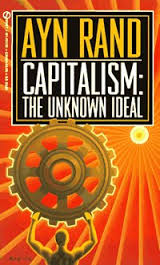 Capitalism-The Unknown Ideal