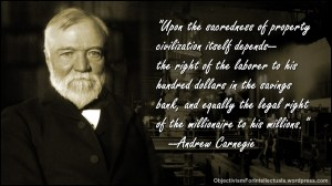 Andrew Carnegie Quote on Property Rights in front of a steel mill