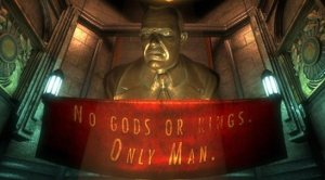 "The bust of Andrew Ryan at the start of BioShock: ""No gods or kings. Only Man."""