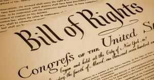 Bill of Rights - First Ten Amendments to the US Constitution